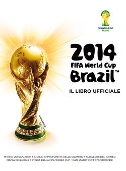 Libro 2014 FIFA World Cup Brazil AA.VV.