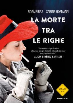 Libro La morte tra le righe Rosa Ribas, Sabine Hofmann