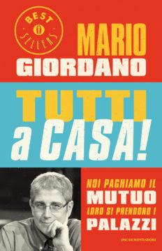 Libro Tutti a casa! Mario Giordano