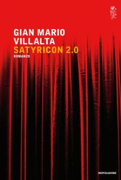 Libro Satyricon 2.0 Gian Mario Villalta