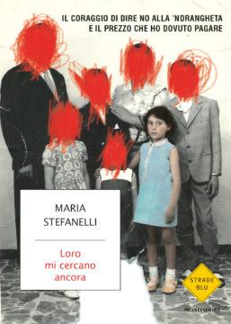 Libro Loro mi cercano ancora Maria Stefanelli
