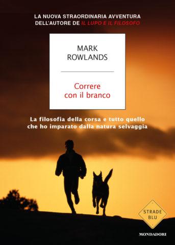 Libro Correre con il branco Mark Rowlands