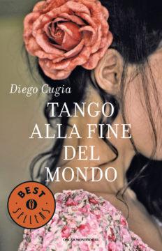 Libro Tango alla fine del mondo Diego Cugia