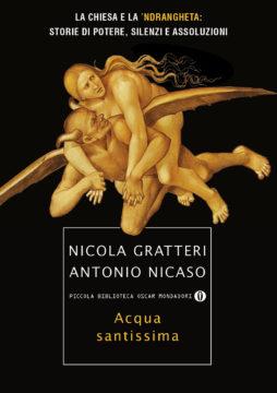Libro Acqua santissima Antonio Nicaso, Nicola Gratteri