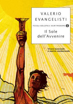 Libro Il sole dell'avvenire. Vol. I Valerio Evangelisti