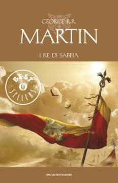 Libro I re di sabbia George R.R. Martin
