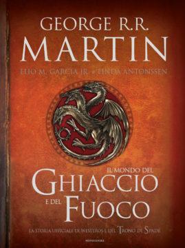 Libro Il mondo del ghiaccio e del fuoco George R.R. Martin, Elio M. García Jr., Linda Antonsson