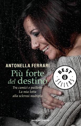 Libro Più forte del destino Antonella Ferrari