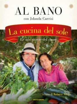 Libro La cucina del sole Albano Carrisi, Jolanda Carrisi