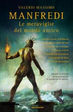 Libro Le meraviglie del mondo antico Valerio Massimo Manfredi