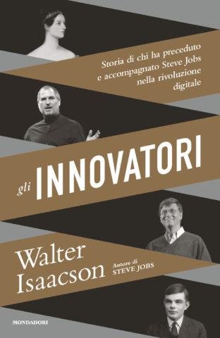 Libro Gli innovatori Walter Isaacson