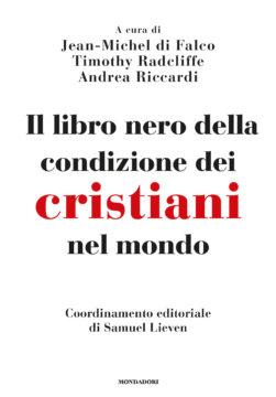Il libro nero della condizione dei Cristiani nel mondo