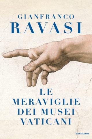 Libro Le meraviglie dei Musei Vaticani Gianfranco Ravasi