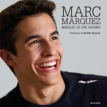 Libro Meglio di un sogno Marc Marquez
