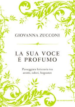 Libro La sua voce è profumo Giovanna Zucconi