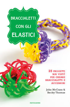 Braccialetti con gli elastici