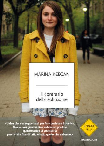 Libro Il contrario della solitudine Marina Keegan