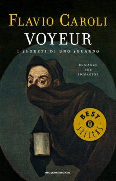 Libro Voyeur Flavio Caroli
