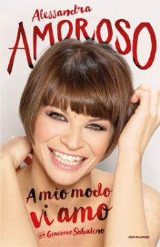 Libro A mio modo vi amo Alessandra Amoroso