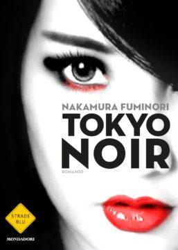 Libro Tokyo noir Fuminori Nakamura