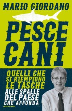 Libro Pescecani Mario Giordano