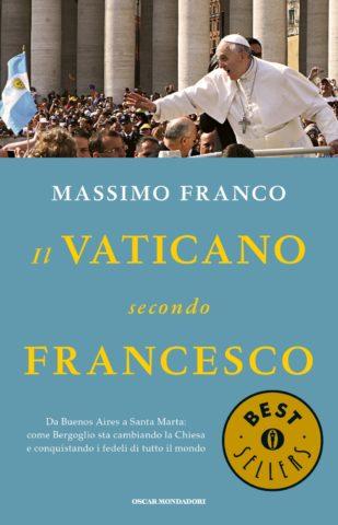 Libro Il Vaticano secondo Francesco Massimo Franco
