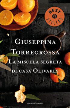 Libro La miscela segreta di casa Olivares Giuseppina Torregrossa