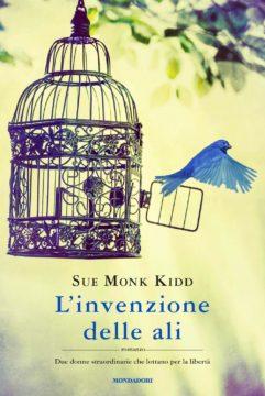 Libro L'invenzione delle ali Sue Monk Kidd