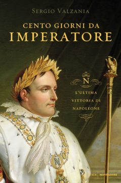 Libro Cento giorni da imperatore Sergio Valzania