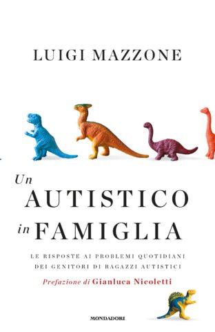 Libro Un autistico in famiglia Luigi Mazzone
