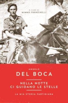 Libro Nella notte ci guidano le stelle Angelo Del Boca