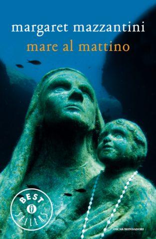 Libro Mare al mattino Margaret Mazzantini