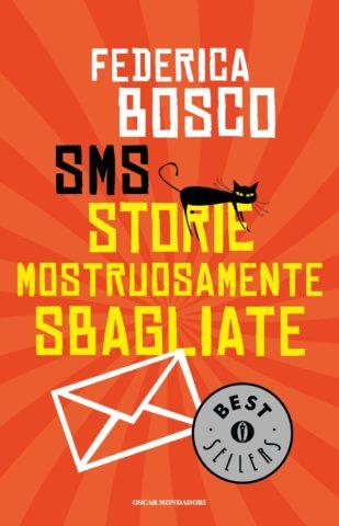 Libro SMS Storie Mostruosamente Sbagliate Federica Bosco