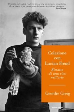 Libro Colazione con Lucian Freud Geordie Greig