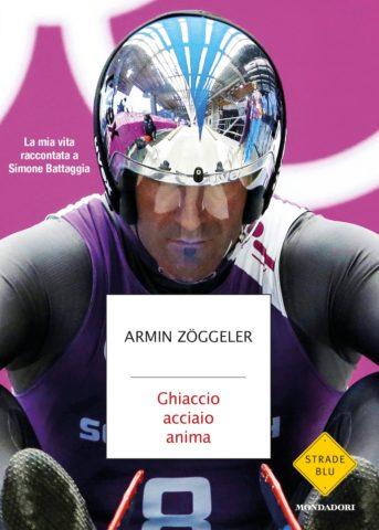 Libro Ghiaccio acciaio anima Armin Zöggeler