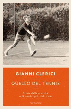 Libro Quello del tennis Gianni Clerici
