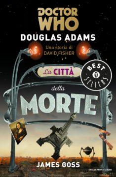 Libro Doctor Who. La città della morte Douglas Adams