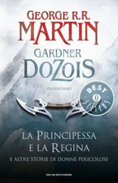 Libro La principessa e la regina George R.R. Martin, Gardner Dozois