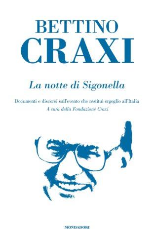 Libro La notte di Sigonella Bettino Craxi
