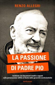La passione di Padre Pio