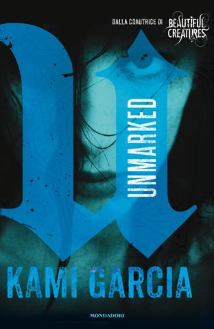 Libro Unmarked Kami Garcia