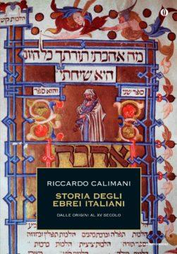 Storia degli ebrei italiani – volume primo