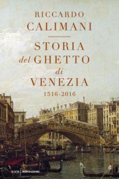 Libro Storia del ghetto di Venezia  (nuova edizione) Riccardo Calimani