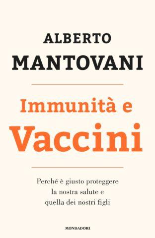 Libro Immunità e vaccini Alberto Mantovani