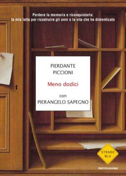 Libro Meno dodici Pierdante Piccioni, Pierangelo Sapegno