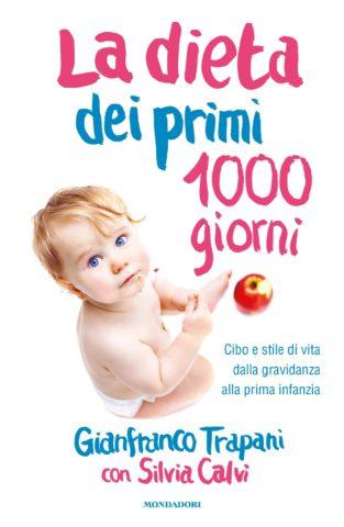 La dieta dei primi 1000 giorni