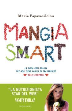 Libro Mangia smart Maria Papavasileiou