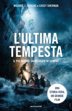 Libro L'ultima tempesta Michael J. Tougias, Casey Sherman