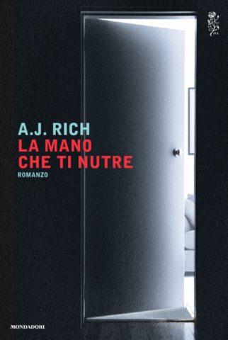 Libro La mano che ti nutre A. J. Rich