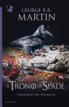 Libro Le cronache del Ghiaccio e del Fuoco – I Guerrieri del Ghiaccio George R.R. Martin
